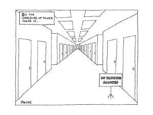 In a long hallway with many doors there is a sign that says No Dancing All? - New Yorker Cartoon by Jack Ziegler