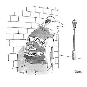"Man with jacket that says ""Hell's Ethics, Washington, D.C."". - New Yorker Cartoon by Jack Ziegler"