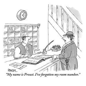 """""""My name is Proust. I've forgotten my room number."""" - New Yorker Cartoon by Jack Ziegler"""