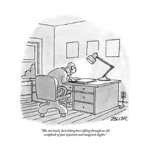 """Oh, not much. Just sitting here sifting through an old scrapbook of past ?"" - New Yorker Cartoon by Jack Ziegler"