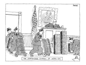 The Subpoenaed Diaries Of Anïs Nin - New Yorker Cartoon by Jack Ziegler