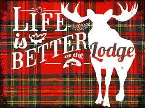 Life Is Better at the Lodge by Jacob Bates Abbott