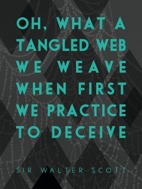What a Tangled Web We Weave by James Hager