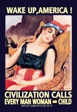 Wake Up, America! by James Montgomery Flagg
