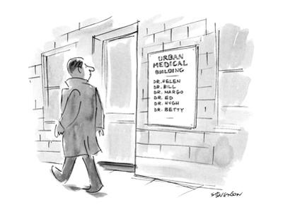 A man walks by a sign for the URBAN MEDICAL BUILDING, which lists the name… - New Yorker Cartoon by James Stevenson