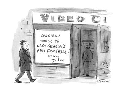 """Sign in video store window reads """"Special! Thrill To Last Season's Pro Foo… - New Yorker Cartoon by James Stevenson"""