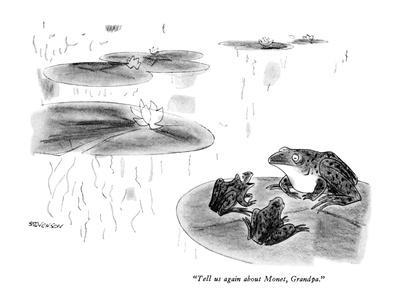 """Tell us again about Monet, Grandpa."" - New Yorker Cartoon"