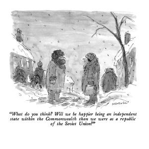 """What do you think?  Will we be happier being an independent state within …"" - New Yorker Cartoon by James Stevenson"