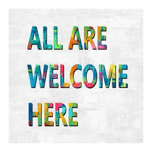 All Are Welcome Here in Color by Jamie MacDowell