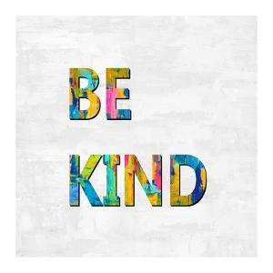 Be Kind in Color by Jamie MacDowell