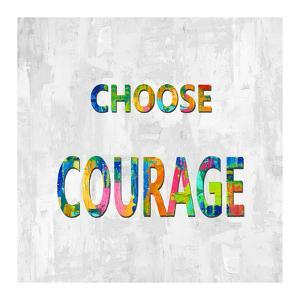 Choose Courage in Color by Jamie MacDowell