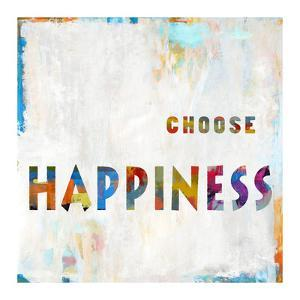 Choose Happiness In Color by Jamie MacDowell