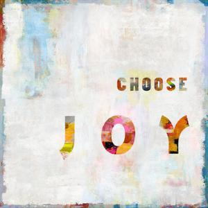 Choose Joy In Color by Jamie MacDowell