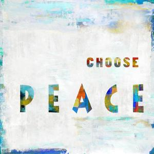 Choose Peace In Color by Jamie MacDowell