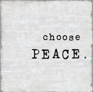 Choose Peace by Jamie MacDowell