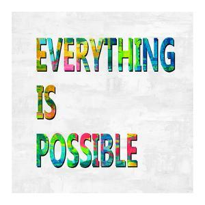 Everything is Possible Color by Jamie MacDowell