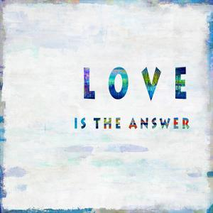 Love Is The Answer In Color by Jamie MacDowell