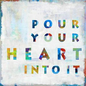 Pour Your Heart In Color by Jamie MacDowell
