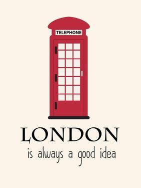 London Is Always A Good Idea With Quote by Jan Weiss