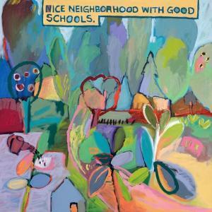 Nice Neighborhood With Good Schools by Jane Schmidt