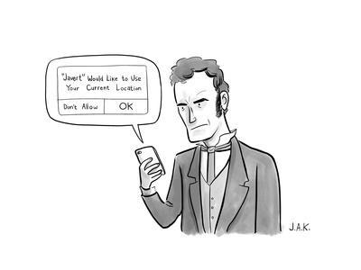 """Notification reads """"""""Javert"""" would liek to use your current location. Jean... - New Yorker Cartoon"""