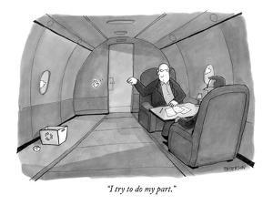 """I try to do my part."" - New Yorker Cartoon by Jason Patterson"