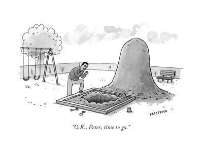 """O.K., Peter, time to go."" - New Yorker Cartoon"