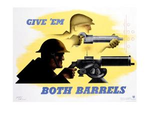 Give 'Em Both Barrels by Jean Carlu