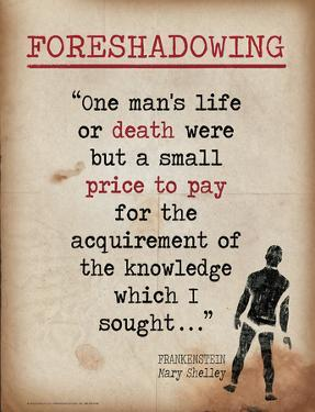 Foreshadowing (Quote from Frankenstein by Mary Shelley) by Jeanne Stevenson