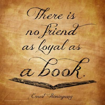 Here Is No Friend - Ernest Hemingway Classic Quote