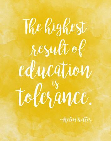 Tolerance - Helen Keller Diversity Quote Poster by Jeanne Stevenson