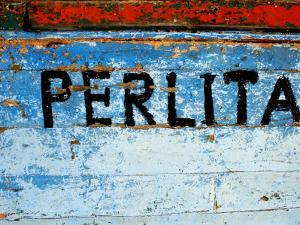 """Detail of Painted Side of Fishing Boat Called """"Little Pearl"""", Paracas, Peru by Jeffrey Becom"""