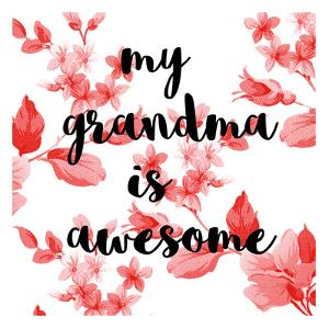 Awesome Grandma by Jelena Matic