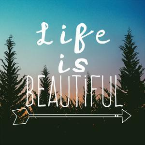 Insta Life Is Beautiful by Jelena Matic