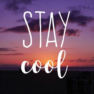 Insta Stay Cool by Jelena Matic