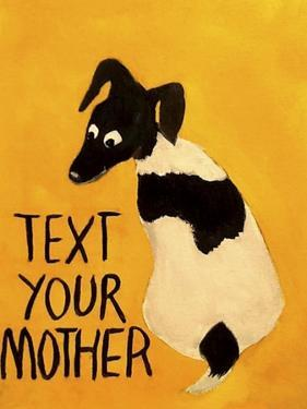 Text You're Mother by Jennie Cooley