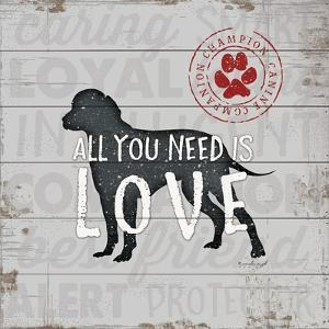 All You Need Is Love - Dog by Jennifer Pugh