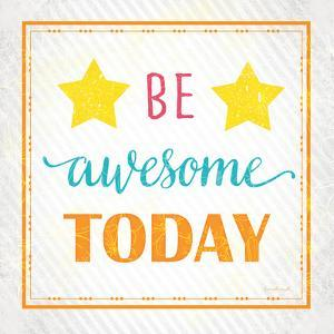 Be Awesome Today by Jennifer Pugh