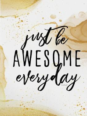 Be Awesome by Jennifer Pugh