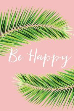 Be Happy by Jennifer Pugh