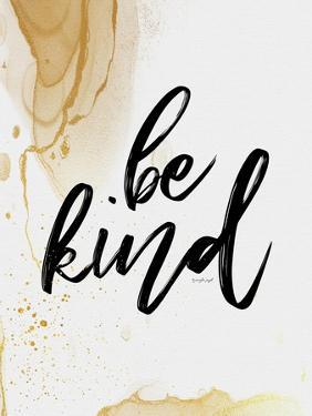 Be Kind by Jennifer Pugh