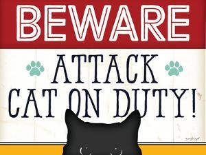 Beware Attack Cat on Duty by Jennifer Pugh