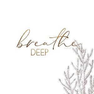 Breathe Deep by Jennifer Pugh
