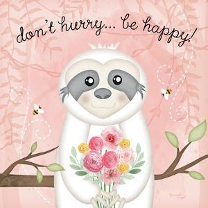 Don't Hurry, Be Happy Sloth by Jennifer Pugh
