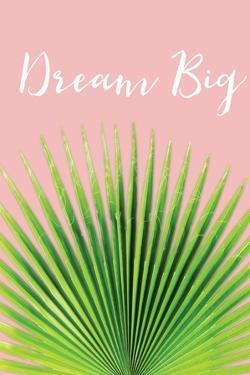 Dream Big by Jennifer Pugh