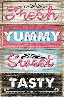 Fresh, Yummy, Sweet, Tasty by Jennifer Pugh