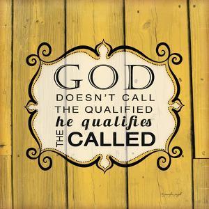 God Qualifies the Called by Jennifer Pugh