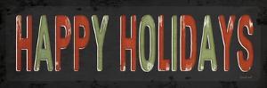 Happy Holidays Christmas by Jennifer Pugh