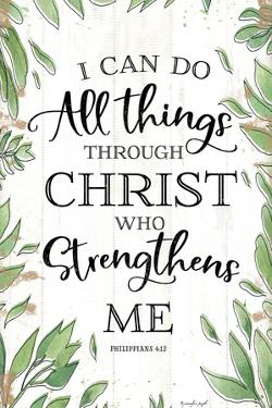 I Can Do All Things Through Christ by Jennifer Pugh