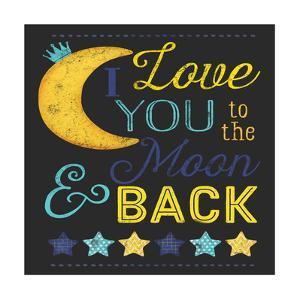 I Love You to the Moon Chalk Board by Jennifer Pugh